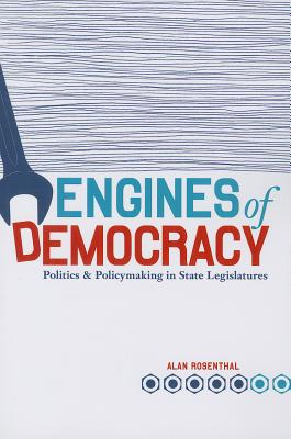 Engines of Democracy By Rosenthal, Alan