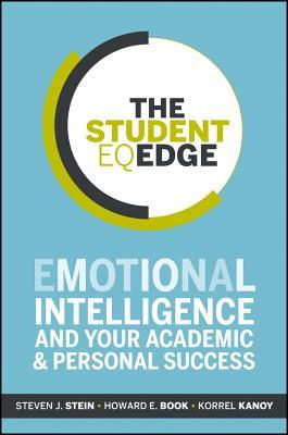 The Student Eq Edge By Stein, Steven J./ Book, Howard E./ Kanoy, Korrel